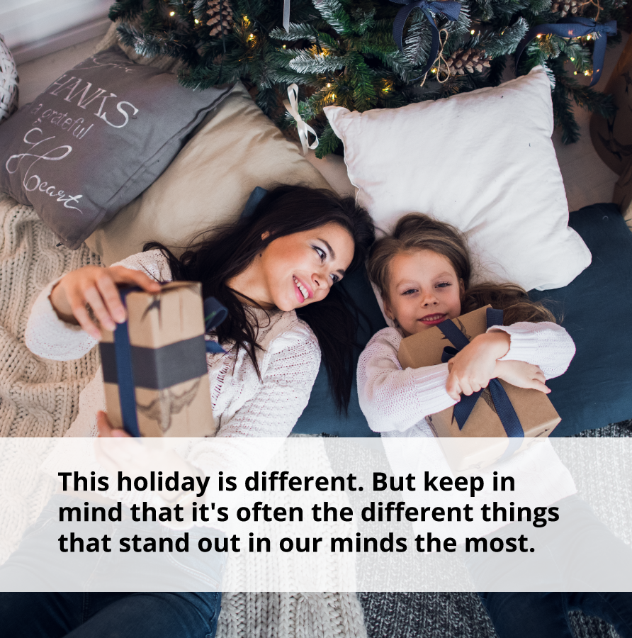 This holiday can still be a positive experience for your children as it is the different things that stand out the most.