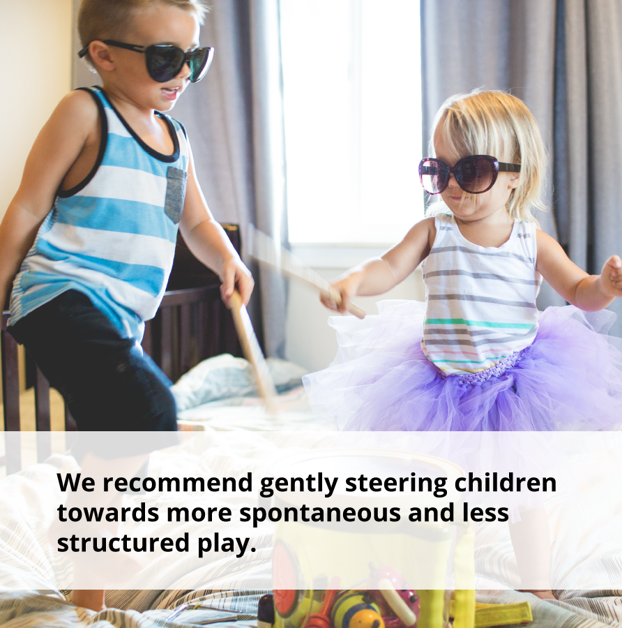 Spontaneous, less-structured play help children learn how to be more confident.
