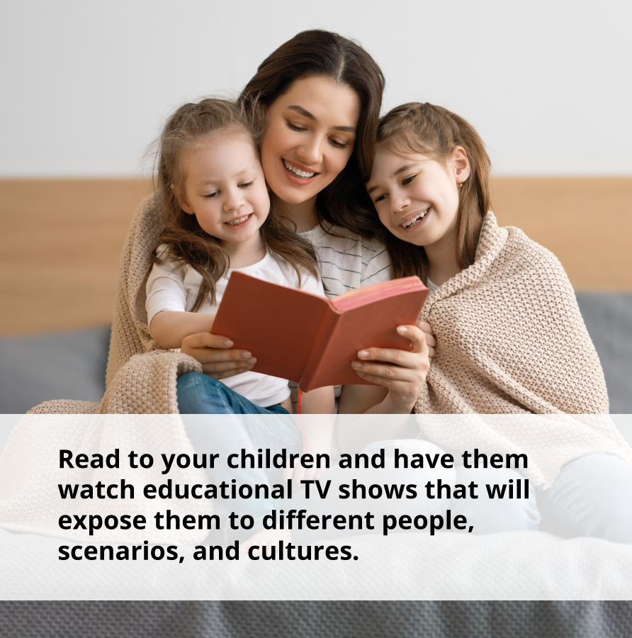 Exposing your children to different people, scenarios, and cultures will help them to live confidently.