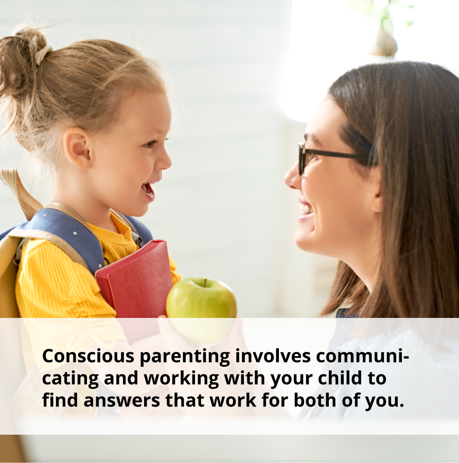 Conscious parenting involves communicating with your child to find emotional support tactics that work for both of you.