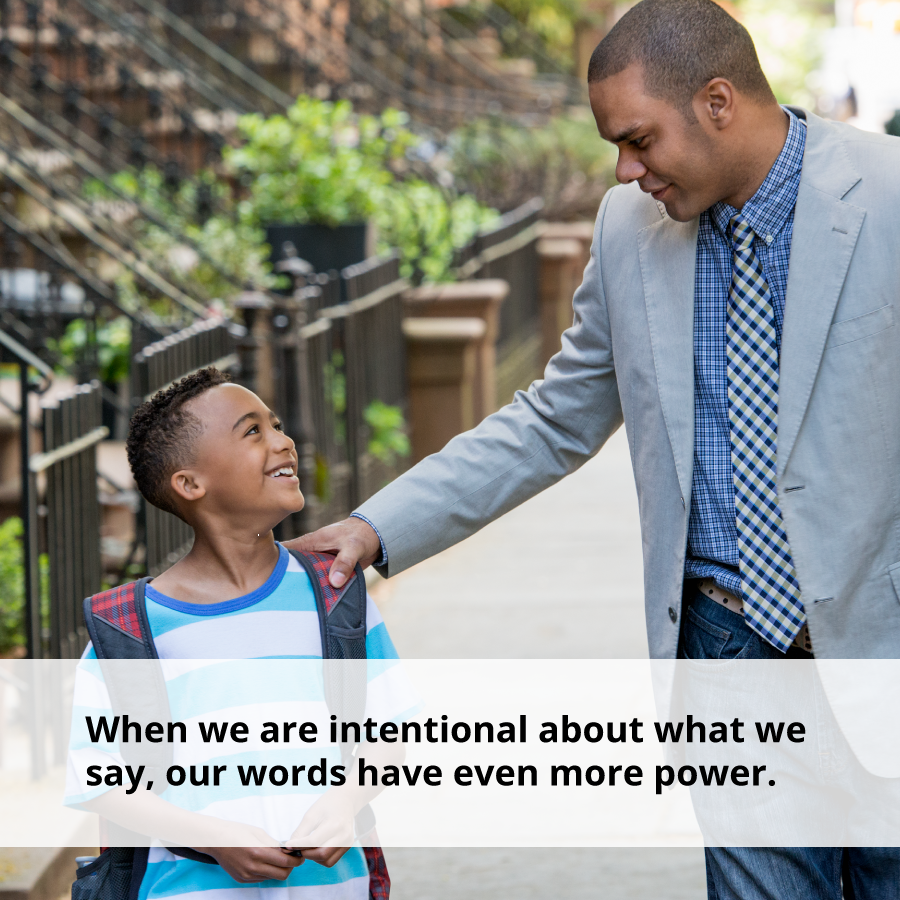 A kind word is even more powerful when it is intentional.