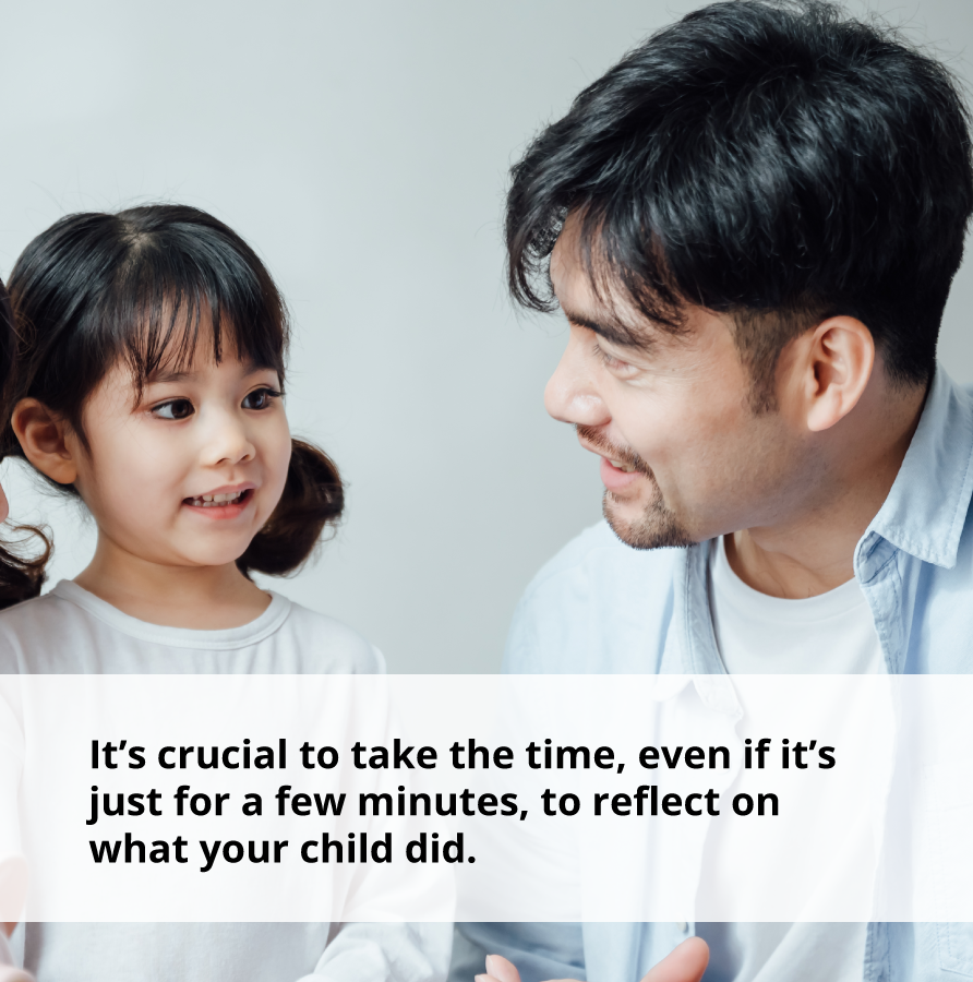 Take the time to reflect on acts of kindness your child performs.